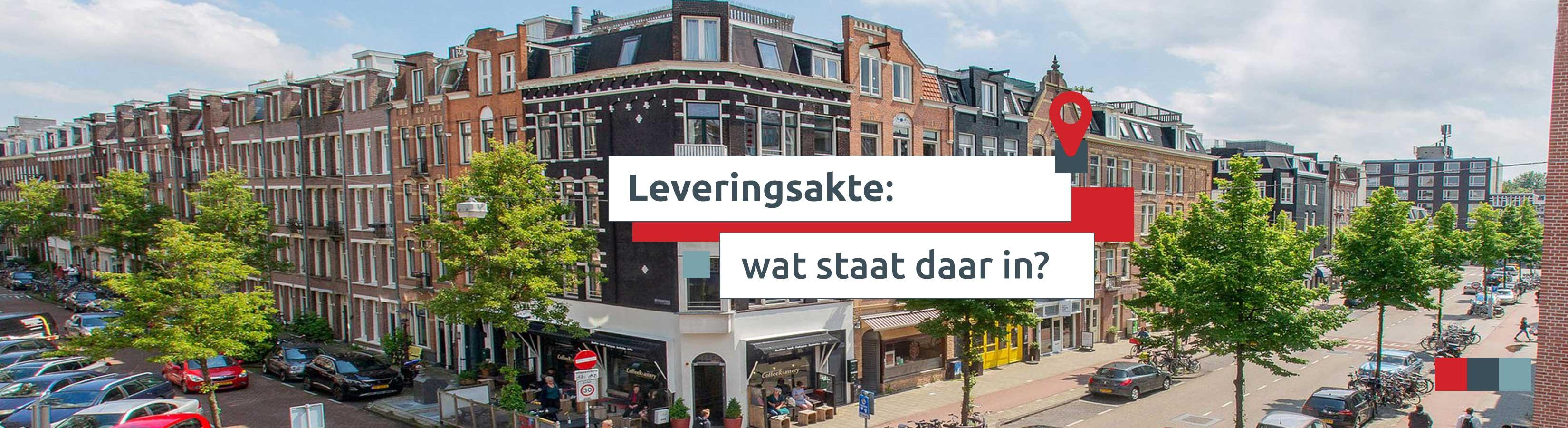 FAQ-5-Leveringsakte-Wat-Staat-Daar-In